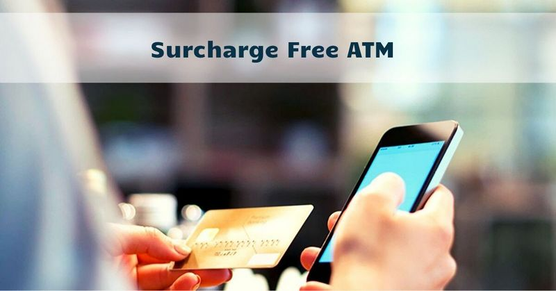 Surcharge Free ATM
